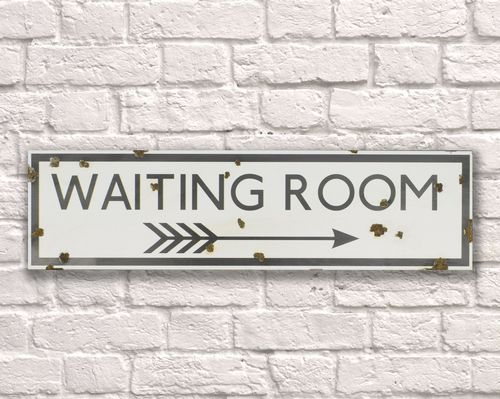 Waiting Room Rusty Metal Sign 15cm x 56cm